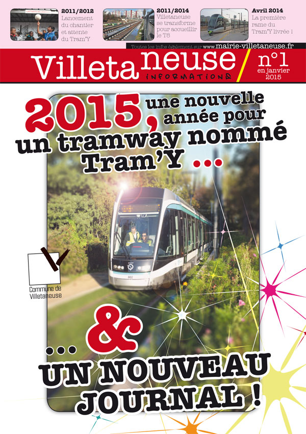 2015, une nouvelle année pour un tramway nommé Tram'Y et un nouveau journal !